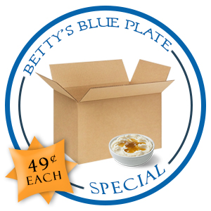 BETTY'S BLUE PLATE SPECIAL!