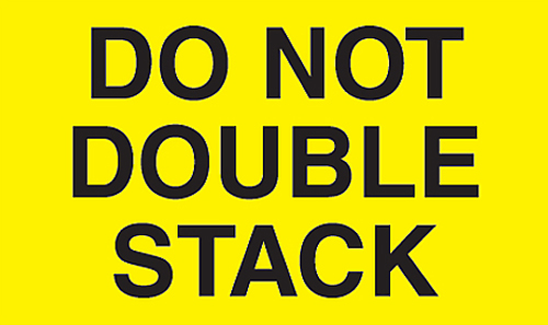3x5 Do Not Double Stack Yellow Flourescent