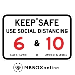 Keep Safe Social Distancing Sign 18x12