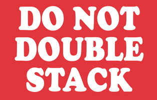 "3""x5\"" Do Not Double Stack Labels"
